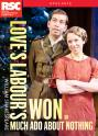 Shakespeare: Love's Labour's Won (or Much Ado About Nothing) (Royal Shakespeare Company)