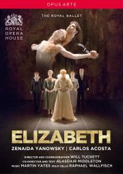 Elizabeth: (The Royal Ballet)