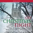 On Christmas Night (Choir of Magdalen College, Oxford)