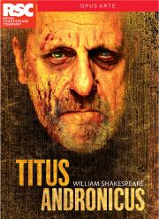 Shakespeare: Titus Andronicus (Royal Shakespeare Company)