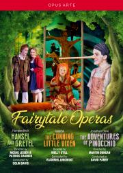 FairyTale Operas (Opera North, Royal Opera House, Glyndebourne)