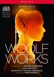 McGregor / Richter: Woolf Works (The Royal Ballet)